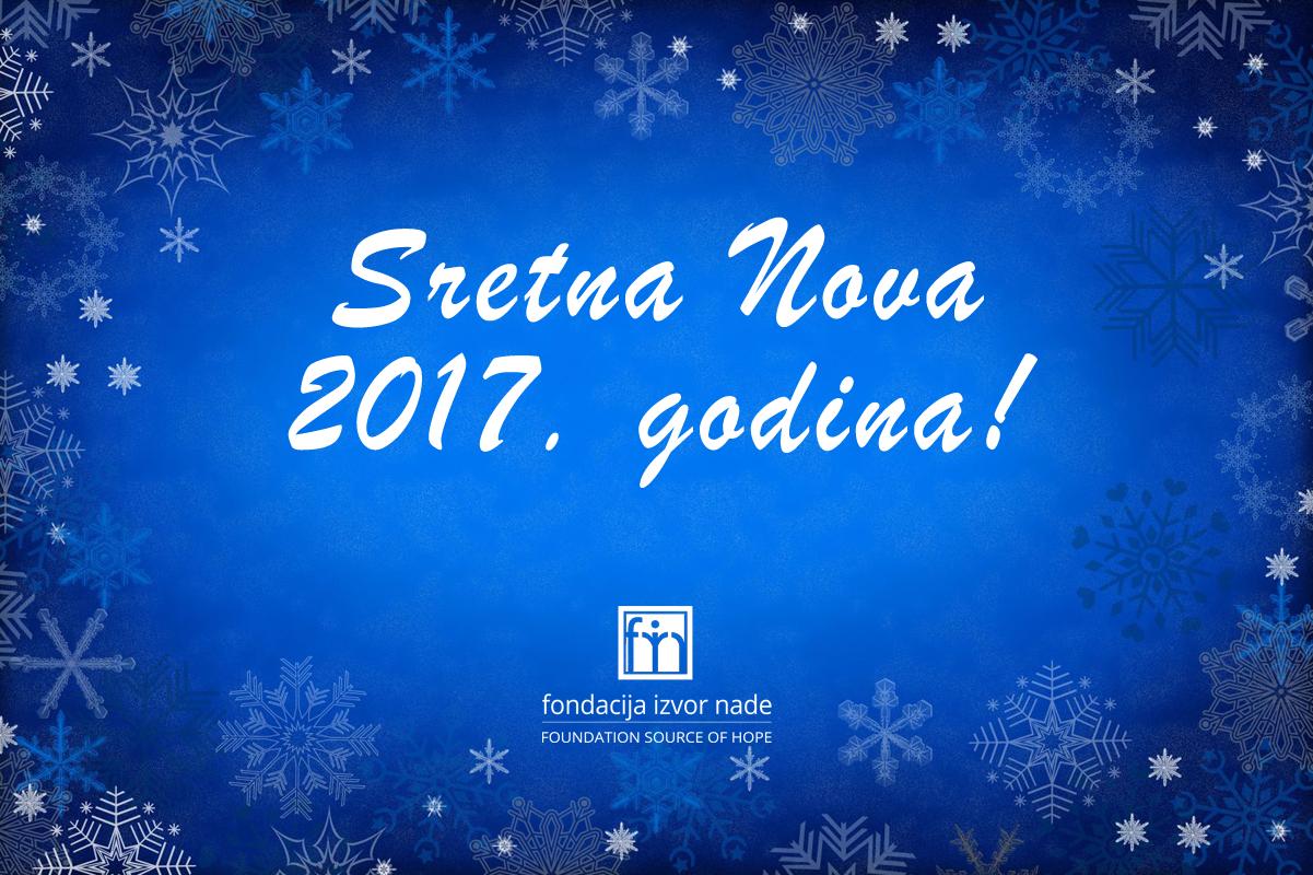 """Čestitka Fondacije """"Izvor nade"""" za 2017. godinu"""