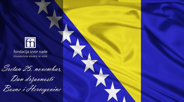 Cestitka Dan drzavnosti BiH Fondacija Izvor nade